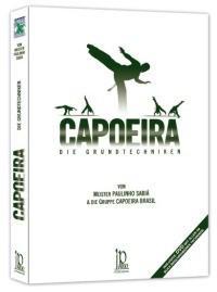 Capoeira - Die Grundtechniken