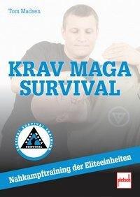 Krav Maga Survival - Nahkampftraining der Eliteeinheiten