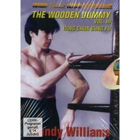 DVD DI WILLIAMS: WING CHUN WOODEN DUMMY III (498)