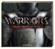 Warriors - Die größten Helden und Kämpfer aller Zeiten - Vorschau