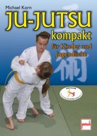 Ju-Jutsu kompakt für Kinder und Jugendliche - Vorschau