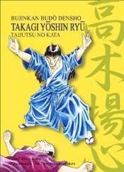 Takagi Yôshin Ryû Taijutsu no Kata - Vorschau