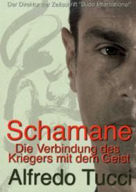 Schamane - Die Verbindung des Kriegers mit dem Geist