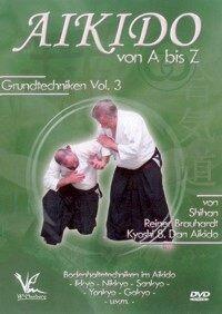 Aikido von A bis Z Grundtechniken Vol.3