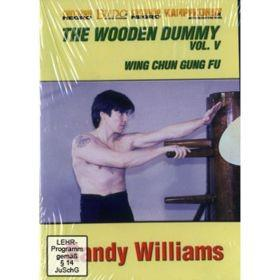 DVD DI WILLIAMS: WING CHUN WOODEN DUMMY V (508) - Vorschau