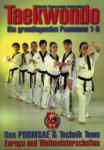 TAEKWONDO - DIE GRUNDLEGENDEN POOMSAES 1-8