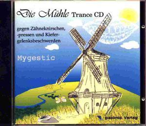 Die Mühle - Trance CD gegen Zähneknirschen, -presse