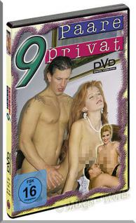 Erotik DVD Video - 9 Paare Privat