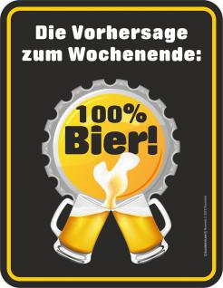 Fun Schild - Am Wochenende 100 % Bier Blechschild