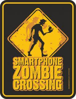 Fun Schild - Smartphone Zombie Blechschild - Vorschau