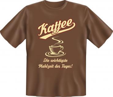 Fun T-Shirt - Kaffee Mahlzeit des Tages - Vorschau