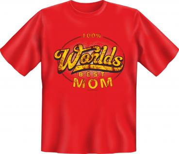 Muttertag T-Shirt - 100 % Worlds Best Mom