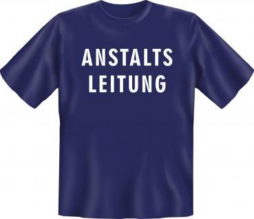 Fun T-Shirt - Anstaltsleitung - Vorschau 1