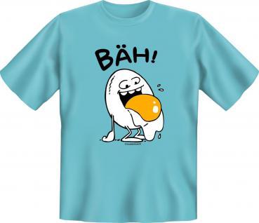 Fun T-Shirt - Bäh Ei