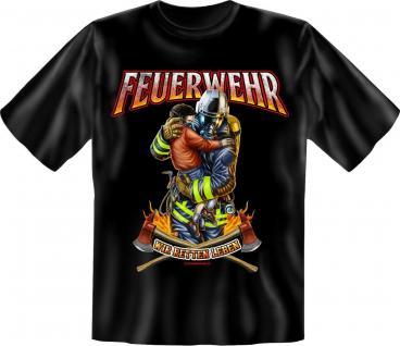 Feuerwehr T-Shirt - Wir retten Leben