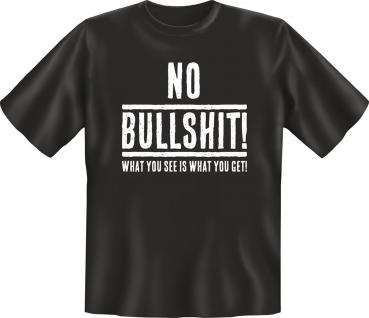 Fun T-Shirt - No Bullshit