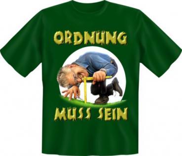 Gärtner T-Shirt - Ordnung muss sein