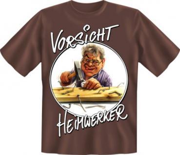 Fun T-Shirt - Vorsicht Heimwerker - Vorschau 1