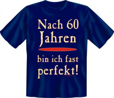 Geburtstag T-Shirt - Fast perfekt mit 60 - Vorschau 1