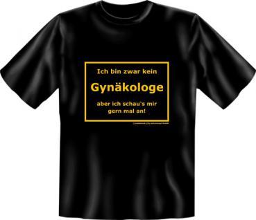 Fun T-Shirt - Kein Gynäkologe