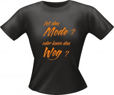 Lady T-Shirt - Mode oder kann weg
