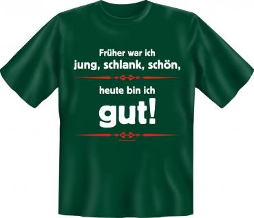 T-Shirt - Heute bin ich gut - Vorschau