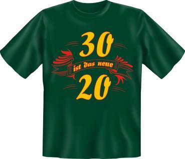 Geburtstag T-Shirt - 30 ist das neue 20