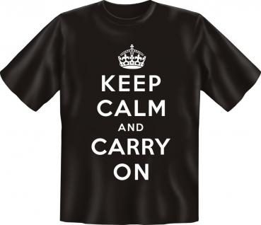 T-Shirt - Keep Calm and carry on - Vorschau 1