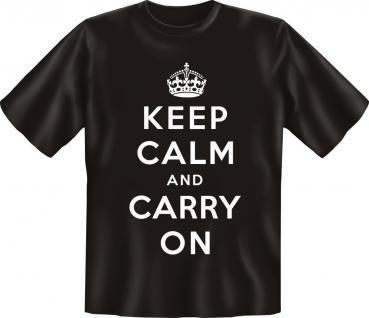 T-Shirt - Keep Calm and carry on - Vorschau