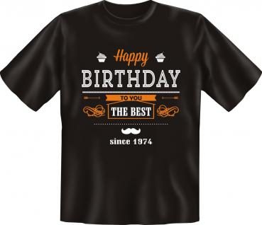 Geburtstag T-Shirt - The Best since 1974 1