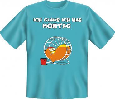 Fun T-Shirt - Ich hab Montag - Vorschau