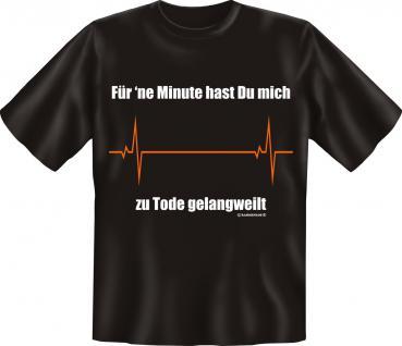 T-Shirt - 1 Minute zu Tode gelangweilt - Vorschau 1
