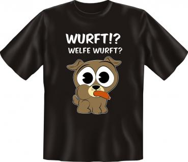 Fun T-Shirt - Hund Welfe Wurft