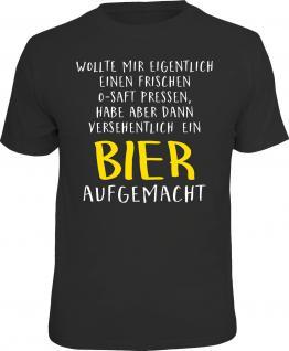 Fun T-Shirt Versehentlich Bier statt O-Saft Shirt Geschenk geil bedruckt