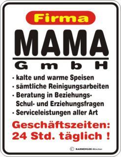 Fun Blechschild - Mama GmbH