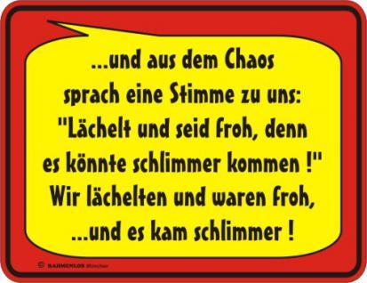 Fun Blech Schild - Stimme aus dem Chaos