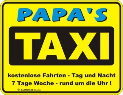 Fun Blechschild - Papa's Taxi - Vorschau