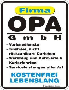 Fun Blechschild - Opa GmbH - Vorschau