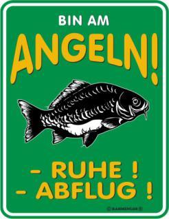Angler Warnschild - Bin am Angeln