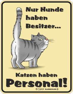 Fun Schilder - Katzen haben Personal - Vorschau