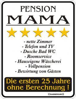 Fun Blechschild - Pension Mama
