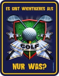 Fun Blechschild - Wichtigeres als Golf