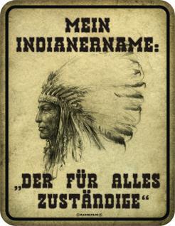Blechschild -Mein Indianername - Vorschau