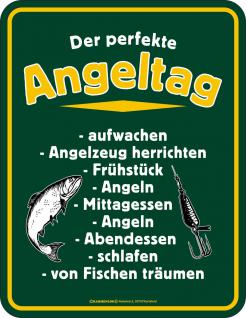 Angler Blechschild - Der perfekte Angeltag