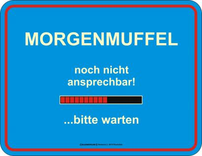 Warnschild - Morgenmuffel - Vorschau