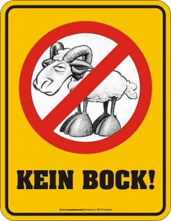 Hinweis Schild - Kein Bock