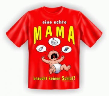 Fun T-Shirt - Echte Mama