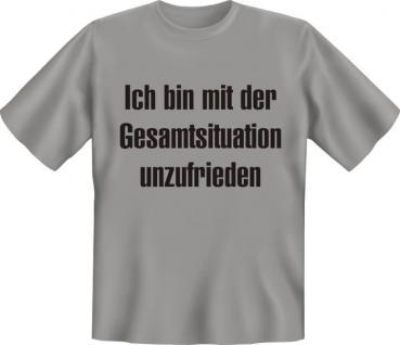 T-Shirt - Mit Gesamtsituation unzufrieden