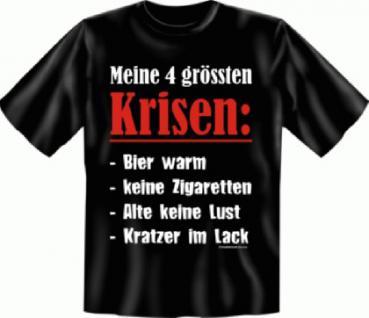 Fun T-Shirt - Meine 4 Krisen