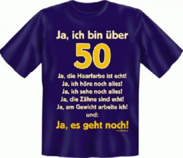 Geburtstag T-Shirt - Ja es geht mit 50